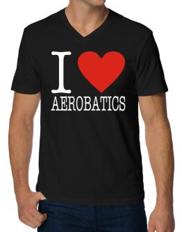 I Love Aerobatics Classic V-Neck T-Shirt