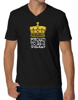 Proud To Be A Jew V-Neck T-Shirt