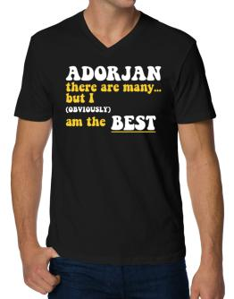 Adorjan There Are Many... But I (obviously) Am The Best V-Neck T-Shirt