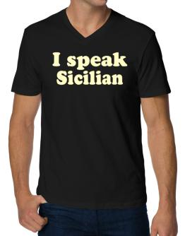 I Speak Sicilian V-Neck T-Shirt