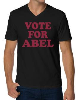 Vote For Abel V-Neck T-Shirt