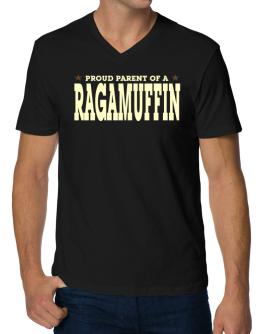 PROUD PARENT OF A Ragamuffin V-Neck T-Shirt