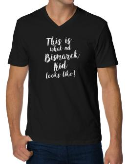 This is what a Bismarck kid looks like V-Neck T-Shirt