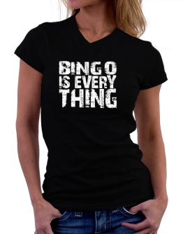 Bingo Is Everything T-Shirt - V-Neck-Womens