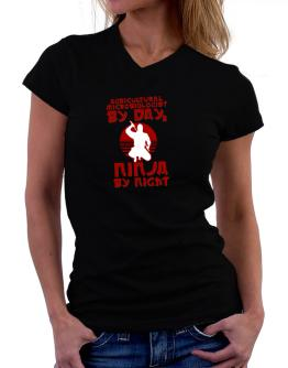 Agricultural Microbiologist By Day, Ninja By Night T-Shirt - V-Neck-Womens