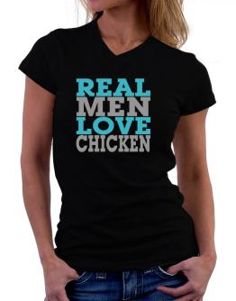 Real Men Love Chicken T-Shirt - V-Neck-Womens