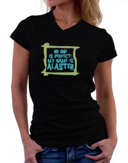 No One Is Perfect: My Name Is Alaster T-Shirt - V-Neck-Womens