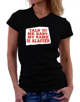 Talk To Me Baby, My Name Is Alaster T-Shirt - V-Neck-Womens
