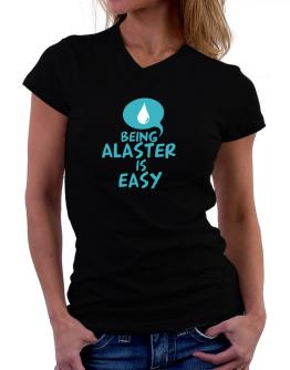 Being Alaster Is Easy T-Shirt - V-Neck-Womens