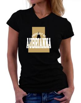 Property Of Aubrianna T-Shirt - V-Neck-Womens