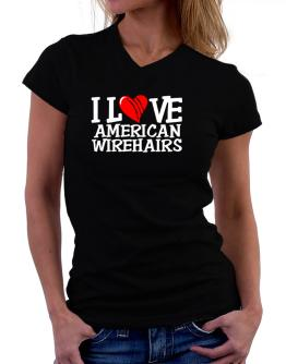 I Love American Wirehairs - Scratched Heart T-Shirt - V-Neck-Womens