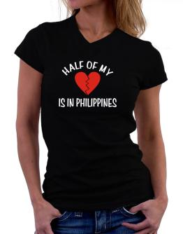 Half Of My Heart Is In Philippines T-Shirt - V-Neck-Womens