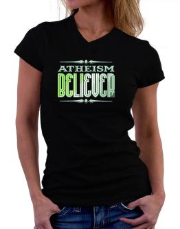 Atheism Believer T-Shirt - V-Neck-Womens