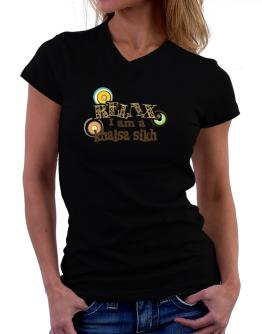 Relax, I Am A Khalsa Sikh T-Shirt - V-Neck-Womens