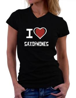I Love Saxophones T-Shirt - V-Neck-Womens