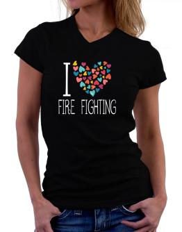 I love Fire Fighting colorful hearts T-Shirt - V-Neck-Womens