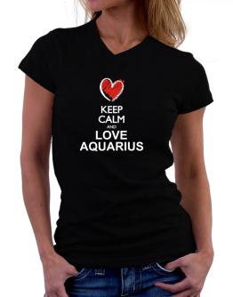 Keep calm and love Aquarius chalk style T-Shirt - V-Neck-Womens