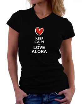 Keep calm and love Alora chalk style T-Shirt - V-Neck-Womens