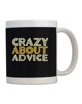 Crazy About Advice Mug