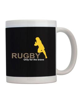 Rugby - Only For The Brave Mug