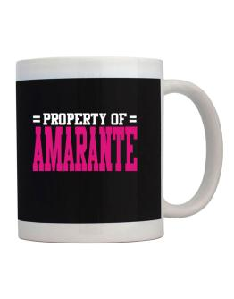 Property Of Amarante Mug