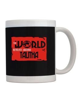 The World Revolves Around Talitha Mug