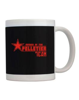 Member Of The Pelletier Team Mug