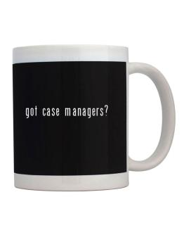 Got Case Managers? Mug