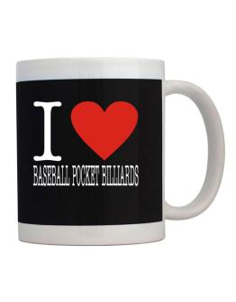 I Love Baseball Pocket Billiards Classic Mug