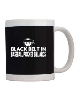 Black Belt In Baseball Pocket Billiards Mug