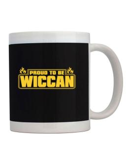 Proud To Be Wiccan Mug