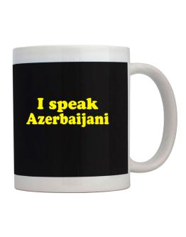 I Speak Azerbaijani Mug