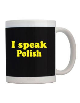 I Speak Polish Mug