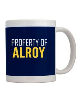 Property Of Alroy Mug