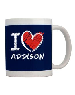 I love Addison chalk style Mug