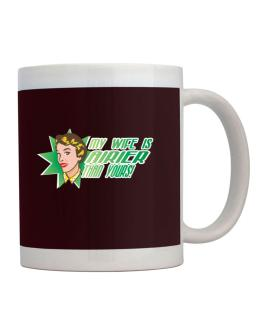 My Wife Is Airier Than Yours! Mug
