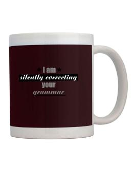 I am silently correcting your grammar Mug