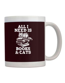 All I need is books and cats Mug