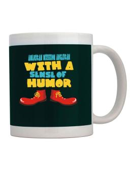 American Mission Anglican With A Sense Of Humor Mug