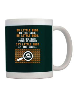 99 Little bugs in the code take one down patch it around Mug