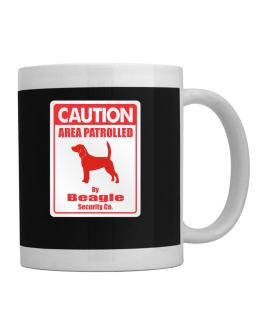 Caution Area Patrolled By Beagle Security Co. Mug