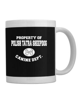 Property of Polish Tatra Sheepdog canine dept Mug
