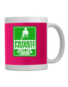 """"""" Only for Timba lovers """" Mug"""