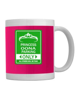 Princess Oona Parking Only - All Others Will Be Toad Mug