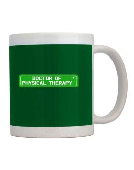 Doctor Of Physical Therapy St Mug