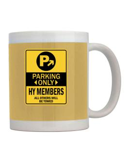 Parking Only Hy Members - Sign Mug