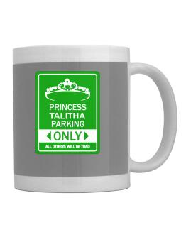 Princess Talitha Parking Only - All Others Will Be Toad Mug