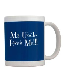 My Auncle loves me! Mug
