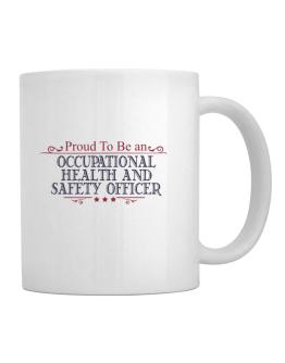 Proud To Be An Occupational Medicine Specialist Mug