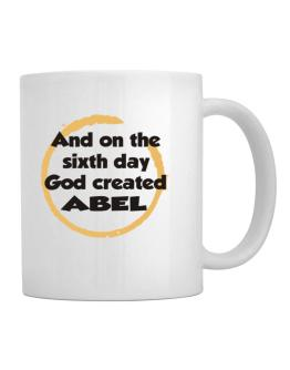 And On The Sixth Day God Created Abel Mug